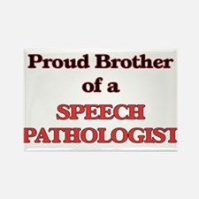 Proud Brother of a Speech Pathologist Magnets