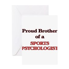 Proud Brother of a Sports Psycholog Greeting Cards