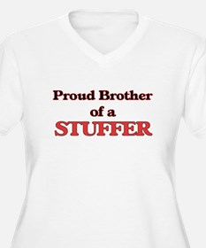 Proud Brother of a Stuffer Plus Size T-Shirt