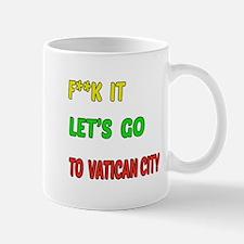 Let's go to Vatican City Mug