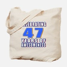 47 Years Of Awesomeness Tote Bag