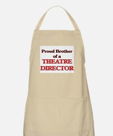 Proud Brother of a Theatre Director Apron