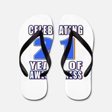 21 Years Of Awesomeness Flip Flops