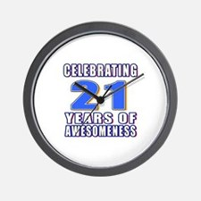 21 Years Of Awesomeness Wall Clock