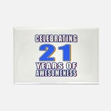 21 Years Of Awesomeness Rectangle Magnet