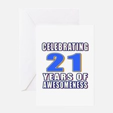 21 Years Of Awesomeness Greeting Card