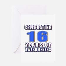 16 Years Of Awesomeness Greeting Card