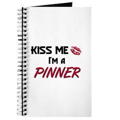 Kiss Me I'm a PINNER Journal