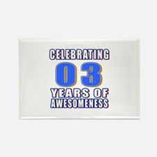 03 Years Of Awesomeness Rectangle Magnet