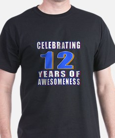 12 Years Of Awesomeness T-Shirt