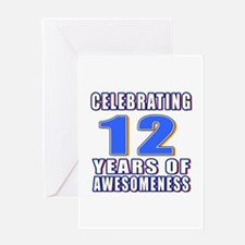 12 Years Of Awesomeness Greeting Card