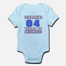 04 Years Of Awesomeness Infant Bodysuit
