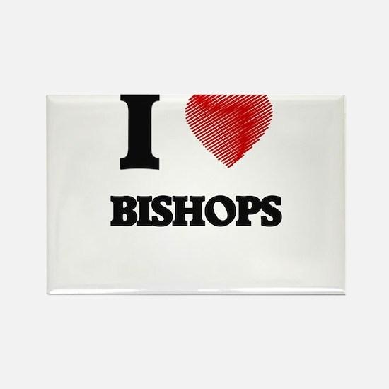 I Love BISHOPS Magnets