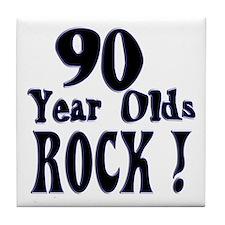 90 Year Olds Rock ! Tile Coaster