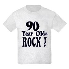 90 Year Olds Rock ! T-Shirt