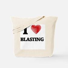 I Love BLASTING Tote Bag