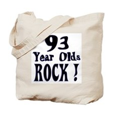 93 Year Olds Rock ! Tote Bag