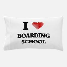 I Love BOARDING SCHOOL Pillow Case
