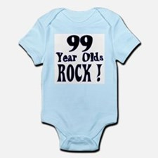 99 Year Olds Rock ! Infant Bodysuit