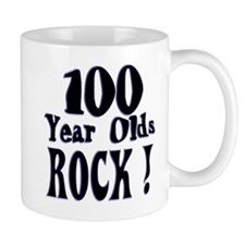 100 Year Olds Rock ! Mug