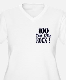 100 Year Olds Rock ! T-Shirt