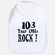 103 Year Olds Rock ! Bib
