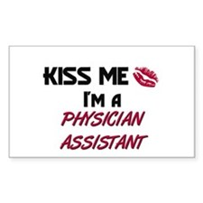 Kiss Me I'm a PHYSICIAN ASSISTANT Decal