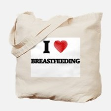 I Love BREASTFEEDING Tote Bag