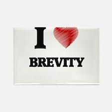 I Love BREVITY Magnets