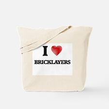 I Love BRICKLAYERS Tote Bag