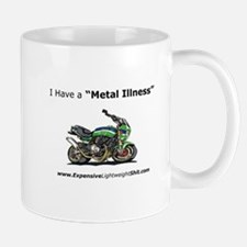 "I Have A ""Metal Illness"" Mug Mugs"