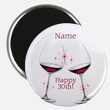 Wine Toast 30th BIrthday Magnets