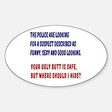 Police Suspect Sticker (Oval)
