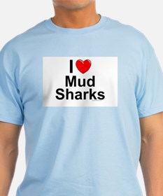 Mud Sharks T-Shirt