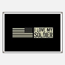 U.S. Army: I Love My Soldier (Black Flag) Banner