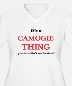 It's a Camogie thing, you wo Plus Size T-Shirt