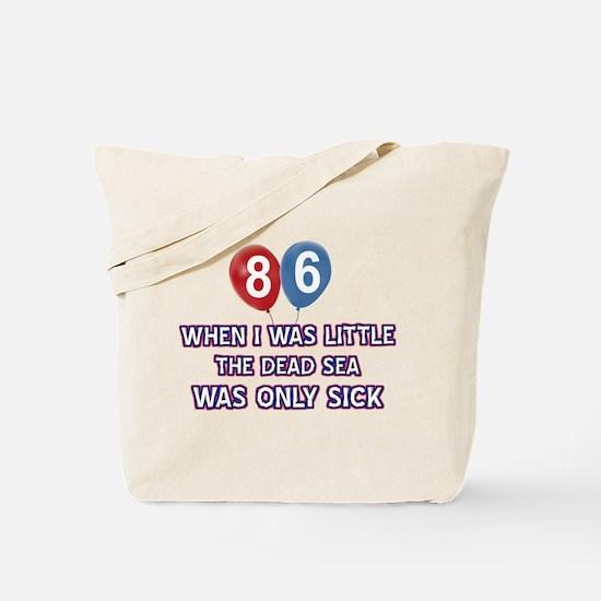86 year old dead sea designs Tote Bag