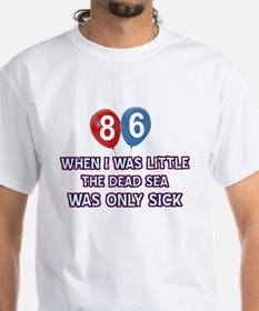 86 year old dead sea designs Shirt