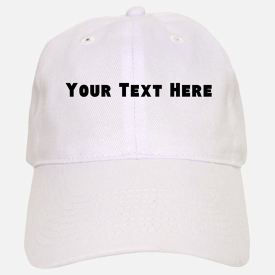 Customizable - Personalize Your Own Baseball Hat