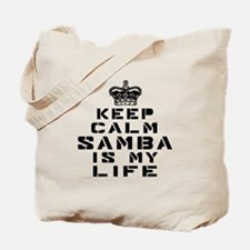 Samba Dance Is My Life Tote Bag