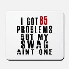 85 Swag Birthday Designs Mousepad