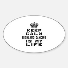 Highland dancing Dance Is My Life Decal