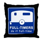 Full-timers Do It Full-time Throw Pillow