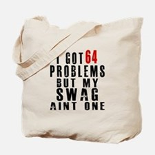 64 Swag Birthday Designs Tote Bag