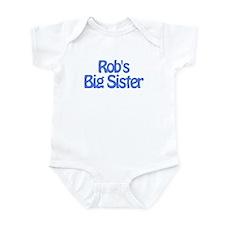 Rob's Big Sister Infant Bodysuit