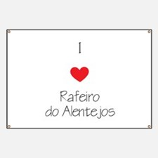I love Rafeiro do Alentejos Banner