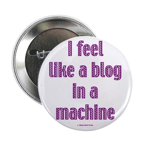 """Blogger Gift 2.25"""" Button (100 pack)"""