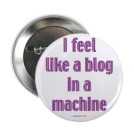 """Blogger Gift 2.25"""" Button"""