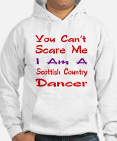 you can't scare me I am a Scotti Jumper Hoody