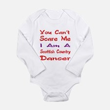 you can't scare me I a Long Sleeve Infant Bodysuit